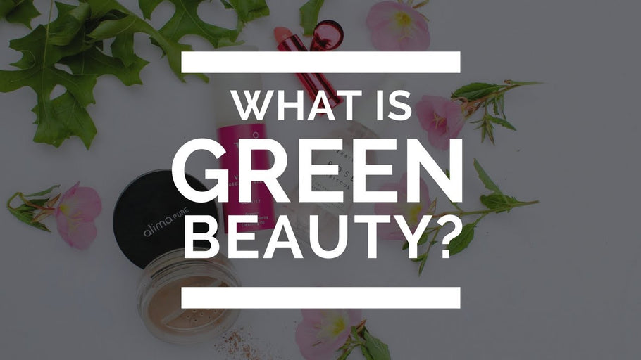 What is Green Beauty?