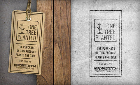 giving back - one tree planted. for every purchase we donate $1 to reforestation.