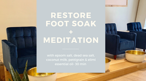 Restore Foot Soak - be pure beauty
