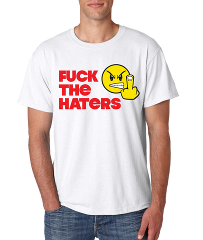 """Fuck the Haters"" T-shirts"