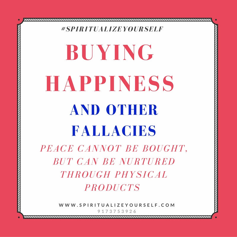 Your Happiness is Never For Sale - Here's Why