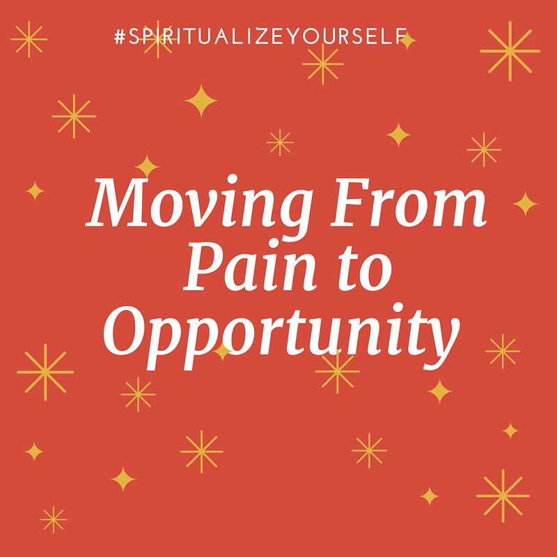 See Pain as Growth, Opportunity & Your Most Intimate Companion of Spiritual Evolution