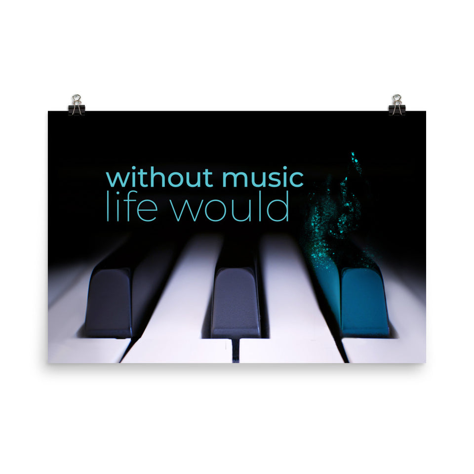Without Music Life Would Be Flat Wall Art