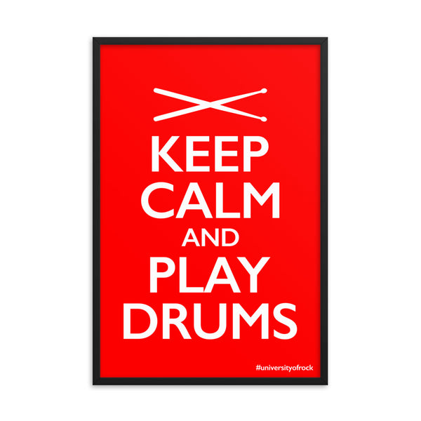 Keep Calm And Play Drums Poster