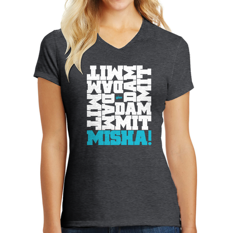 2019 Dammit Misha Shirt