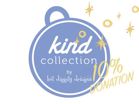 Hot Diggity - Kind Collection