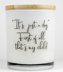 """It's Just A Dog"" Soy Wax Candle"