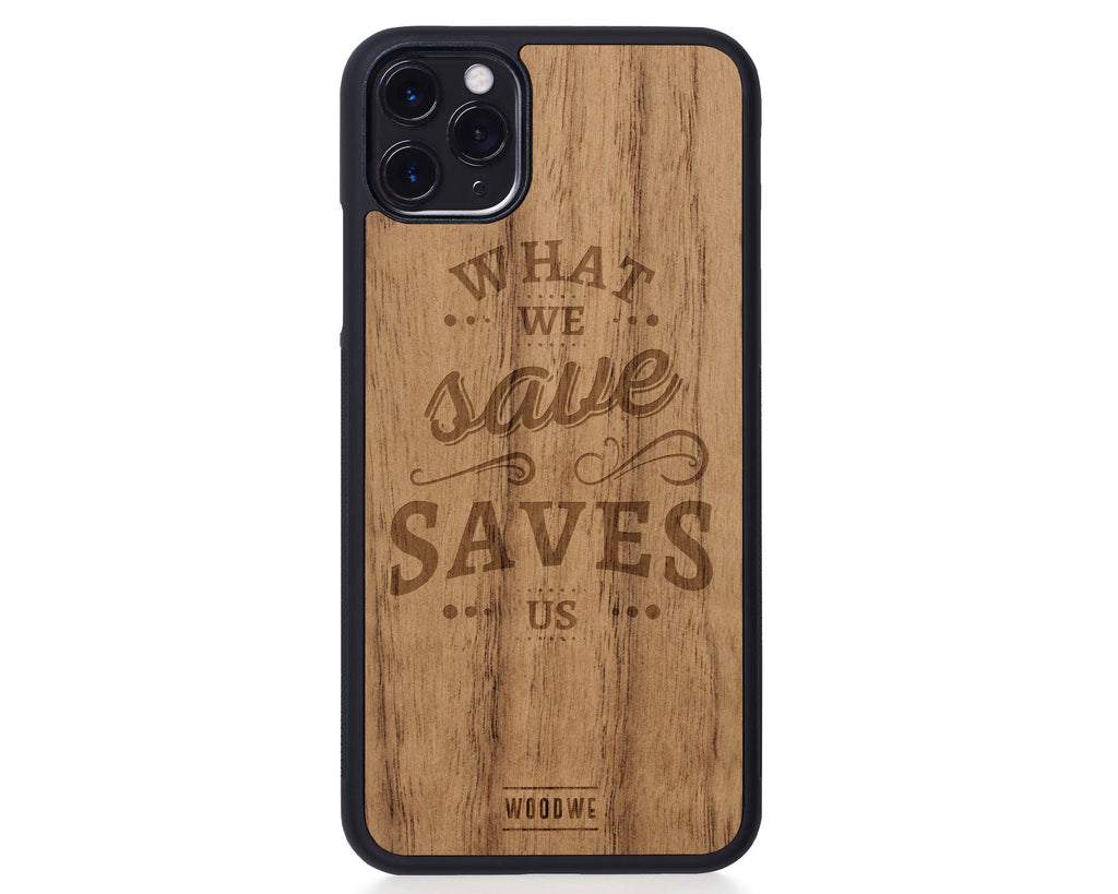 IPhone Case - Saves Us - Walnut Wood