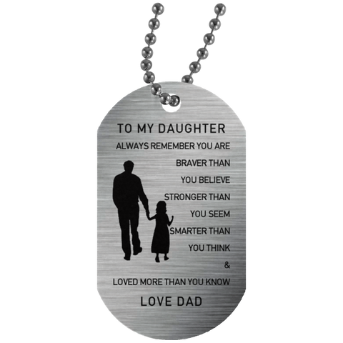To my Daughter -Dad Silver Tag