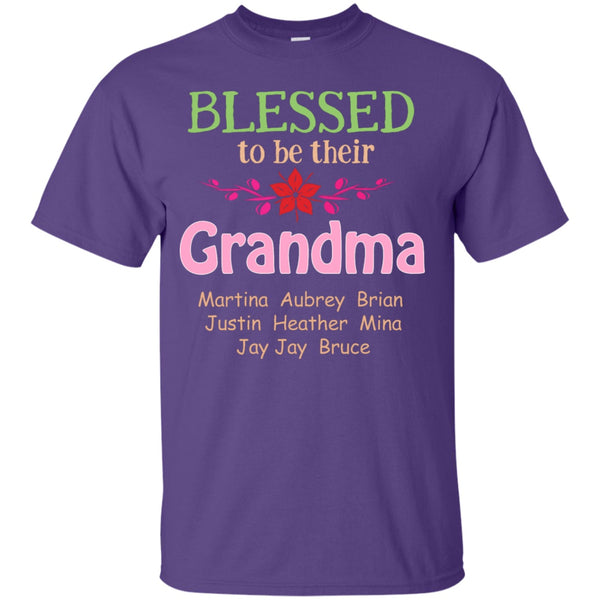 Apparel - Blessed To Be Their Grandma -Customize