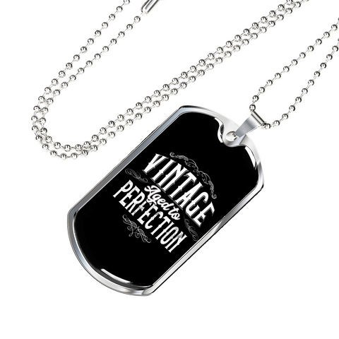 Vintage aged to perfection Premium Dog Tag