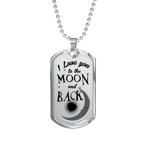 Love You Moon Back -BLK-Lux Dog Tag