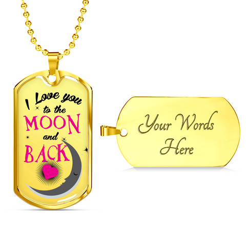 Love You Moon Back -pnk-Lux Dog Tag