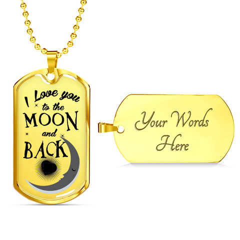 Image of Love You Moon Back -BLK-Lux Dog Tag