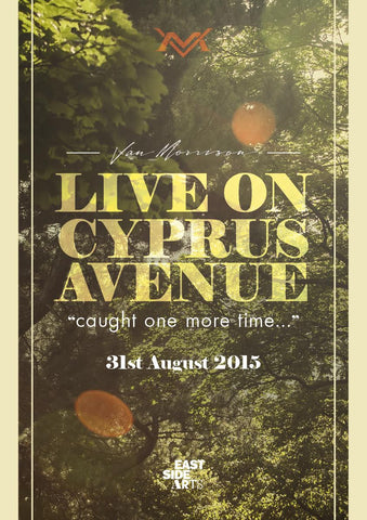 Poster commemorating Van Morrison: Live on Cyprus Avenue concerts