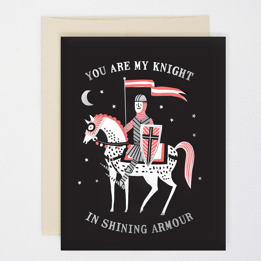 You Are My Knight in Shining Armour Silver Foiled Letterpress Card
