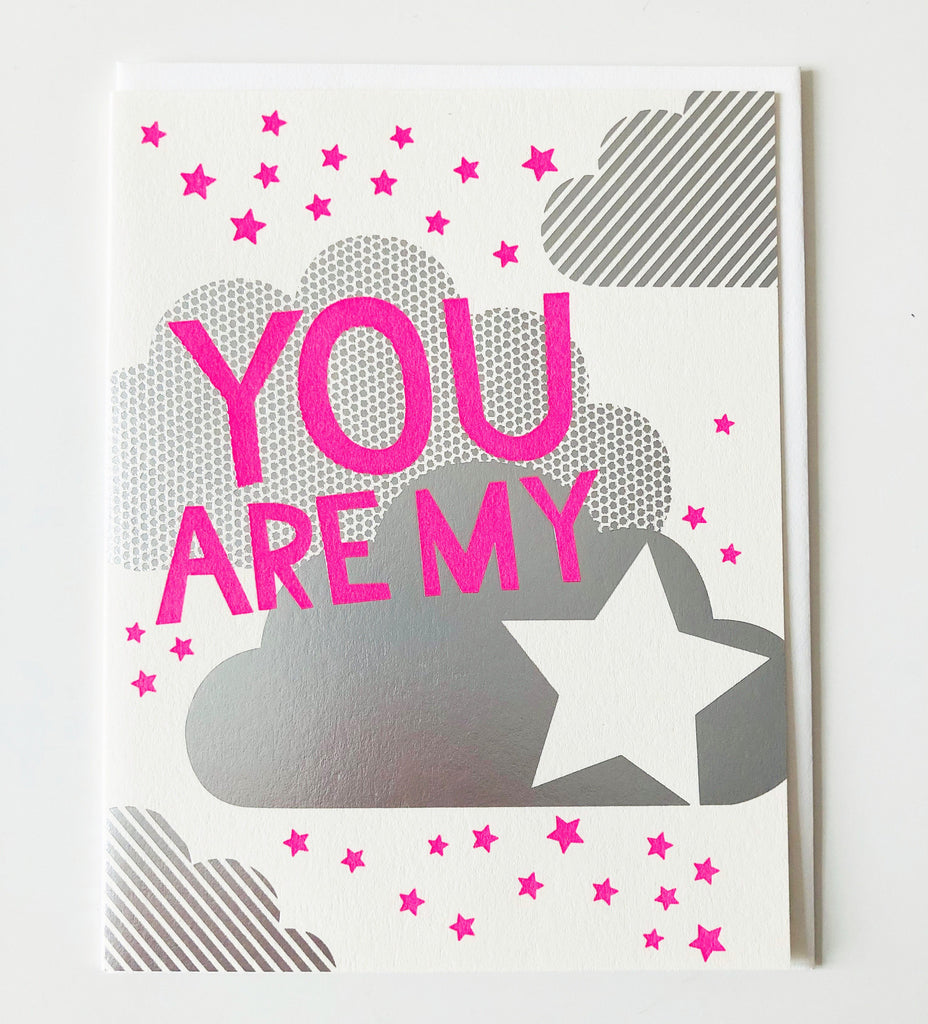 You Are My Star Neon & Silver Letterpress Card