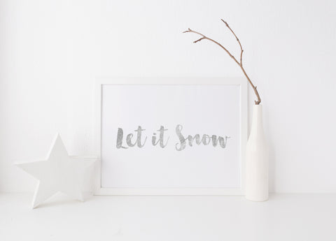 CLEARANCE: Let it Snow Print - A4 Silver or Gold
