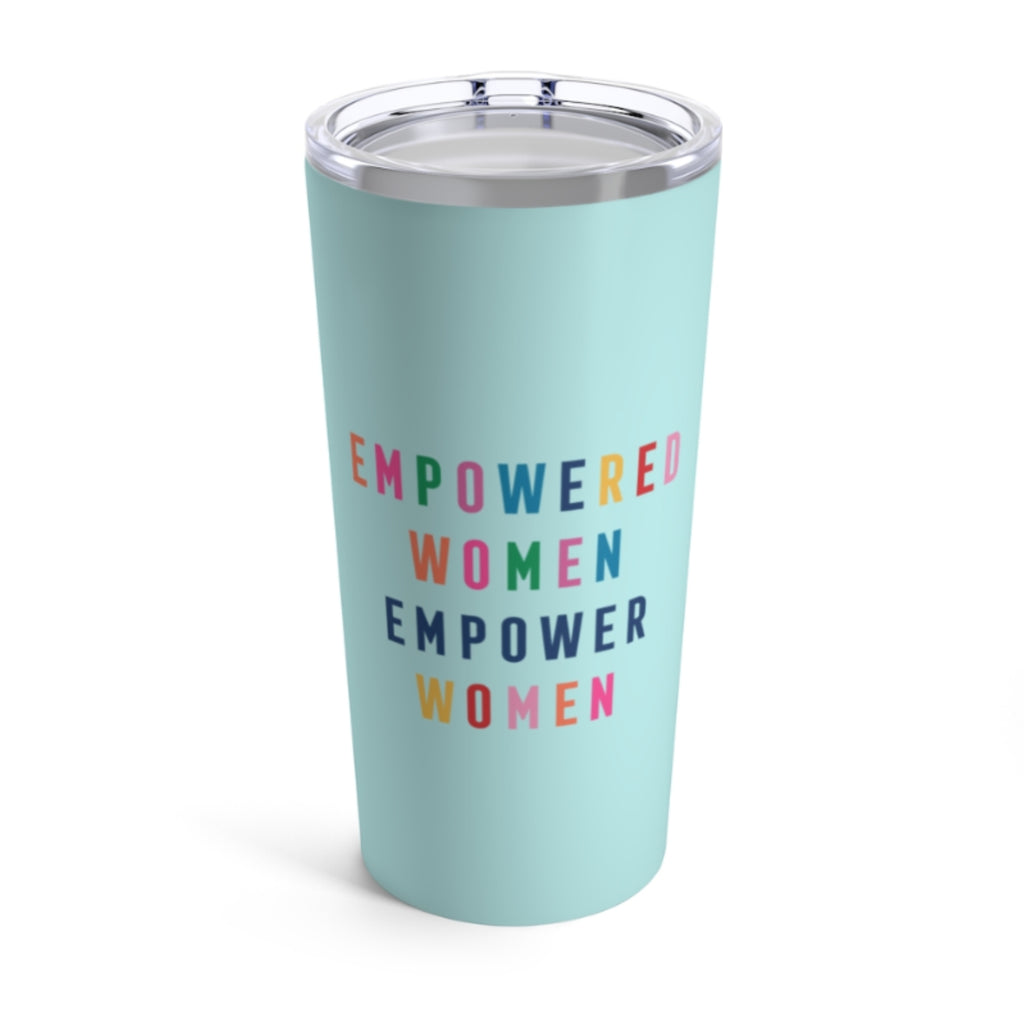 Empowered Women Tumbler