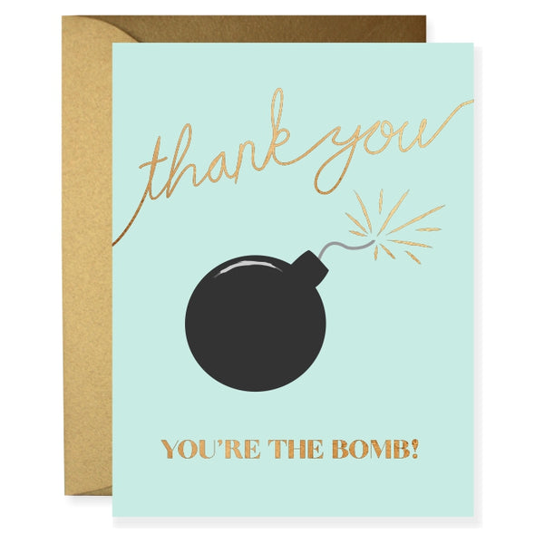 You're The Bomb Greeting Card