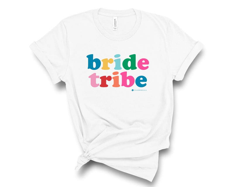 White, crew neck t-shirt with Bride Tribe in multicolored letters across the chest.