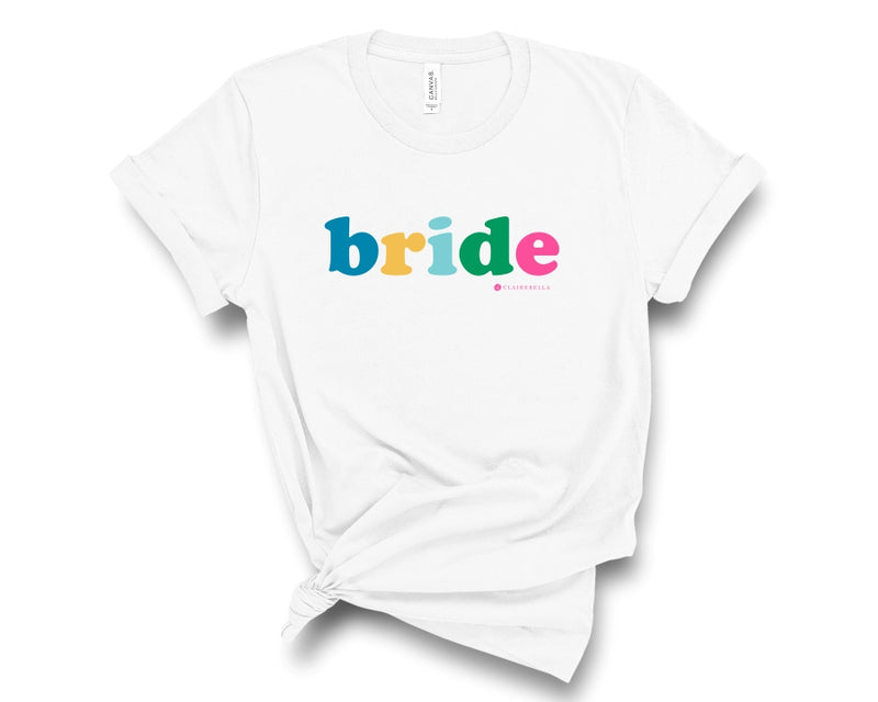 White, crew neck t-shirt with bride in multicolored letters across the chest.
