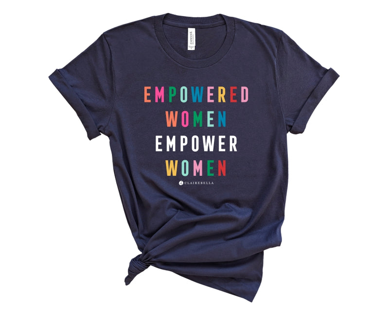 "Navy, crew neck tee shirt with ""empowered women empower women"" in multicolored block lettering"