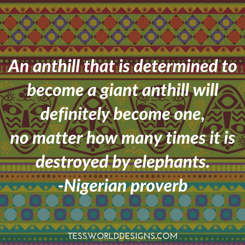 anthill african proverb