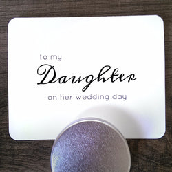 To My Daughter On Her Wedding Day • Card