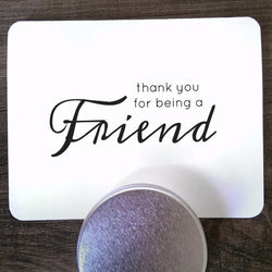 Thank You For Being A Friend • Card