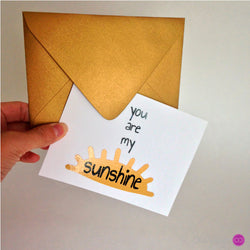 You Are My Sunshine • Card