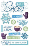 Paper House 3D Stickers Let It Snow 4.5inx8.5in