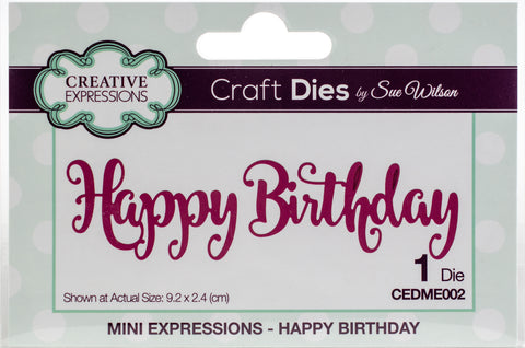 Craft Dies By Sue Wilson Mini Expressions Happy Birthday