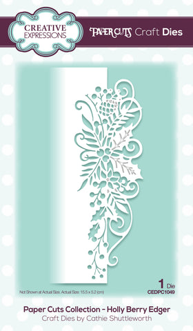 Creative Expressions Paper Cuts Edger Craft Dies Holly Berry Edger