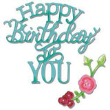 Sizzix Thinlits Dies Happy Birthday To You