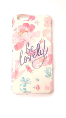 be Lovely! iPhone 6/6S/6 Plus Case - Good Row Clothing  - 1