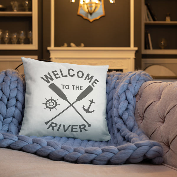 Welcome to the River - Throw Pillow