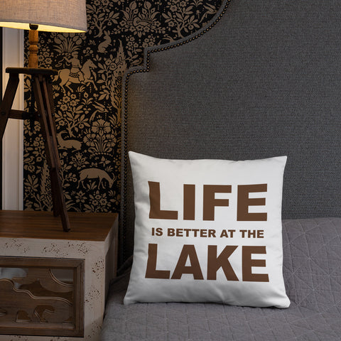 Life is Better at The Lake - Throw Pillow