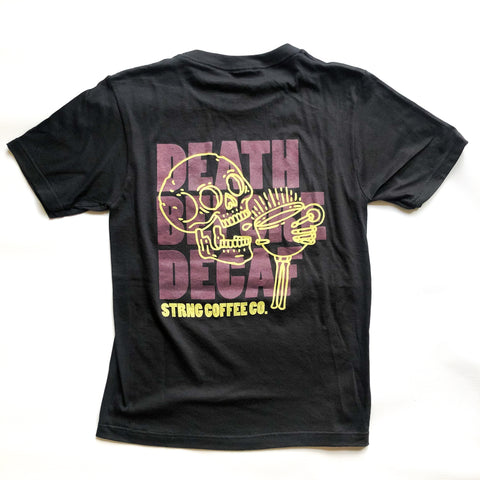Death Before Decaf Unisex Tee