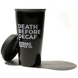 DEATH BEFORE DECAF Ceramic Tumbler 16oz (500ml)