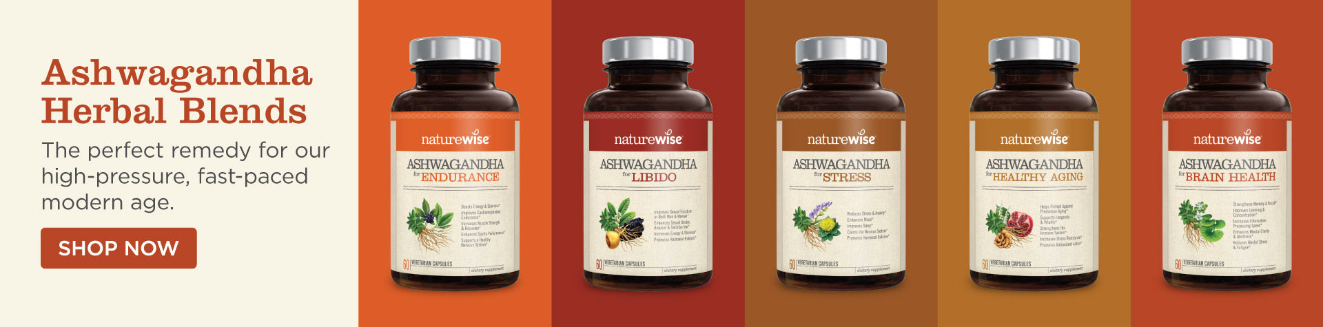 Ashwagandha Herbal Blends — Renowned for its ability to reduce the damaging effects of stress on the mind and body, ashwagandha is the perfect remedy for our high-pressure, fast-paced modern age. We combined a clinically proven ashwagandha extract with select botanicals to deliver targeted support for stress, endurance, libido, brain health, and healthy aging.