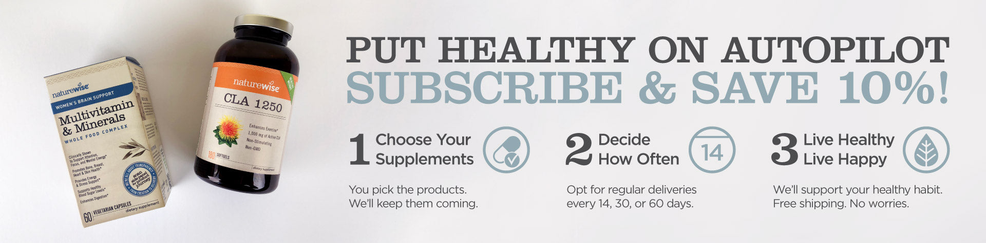 Subscribe & Save 10%. Take a journey to a healthier, happier you with natural health supplements from NatureWise, including multivitamins, ashwagandha, probiotics, and herbal blends for stress, healthy aging, healthy weight, and more.