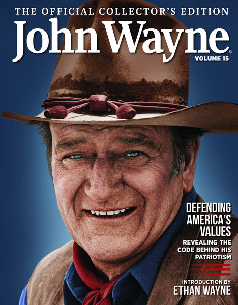 John Wayne: The Official Collector's Edition Volume 15—Defending America's Values