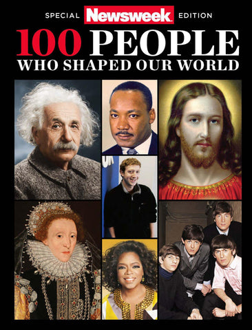 Newsweek: 100 People Who Shaped the World