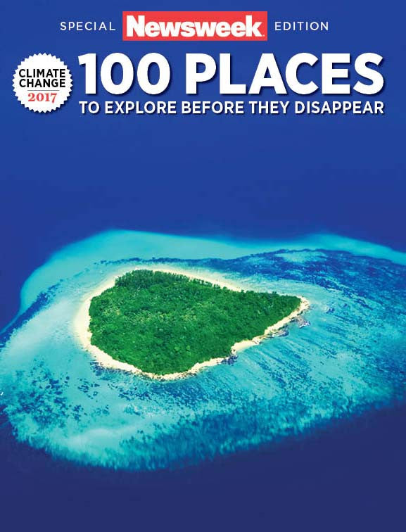 Newsweek: 100 Places to Explore Before They Disappear