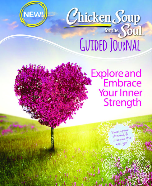 Chicken Soup for the Soul: Guided Journal