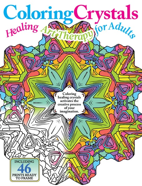 Coloring Crystals: Healing Art Therapy for Adults Volume II