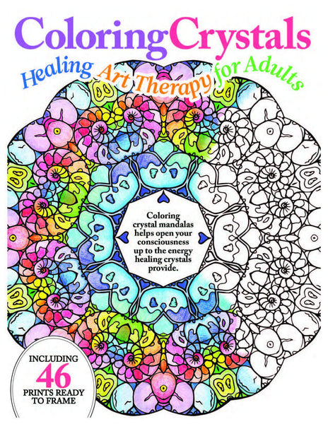 Coloring Crystals: Healing Art Therapy for Adults