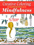 Creative Coloring: Mindfulness