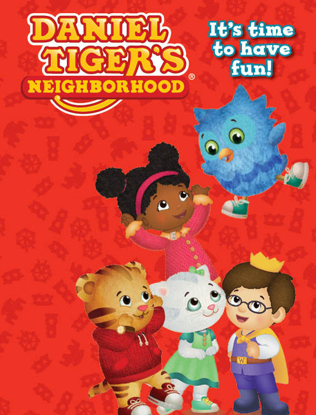 Daniel Tiger's Neighborhood: It's Time to Have Fun!